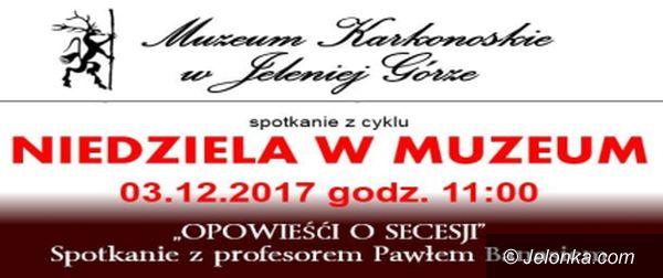 """Jelenia Góra: """"Niedziela w Muzeum"""" z secesją – dzisiaj"""