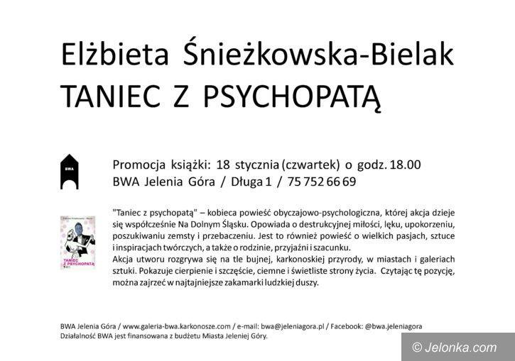 """Jelenia Góra: """"Taniec z psychopatą"""" jutro w BWA"""