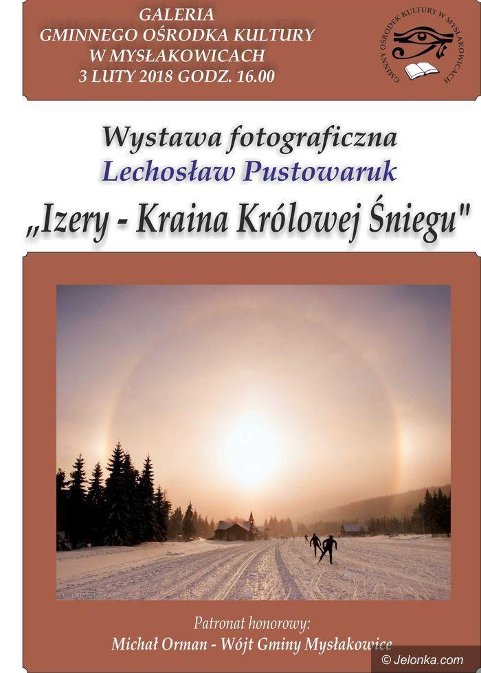 Mysłakowice: Izery w obiektywie Lechosława Pustowaruka