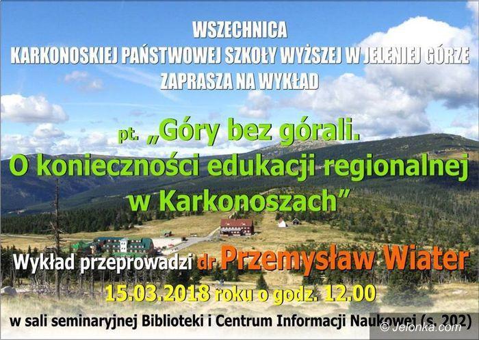 Jelenia Góra: Przemysław Wiater o edukacji regionalnej