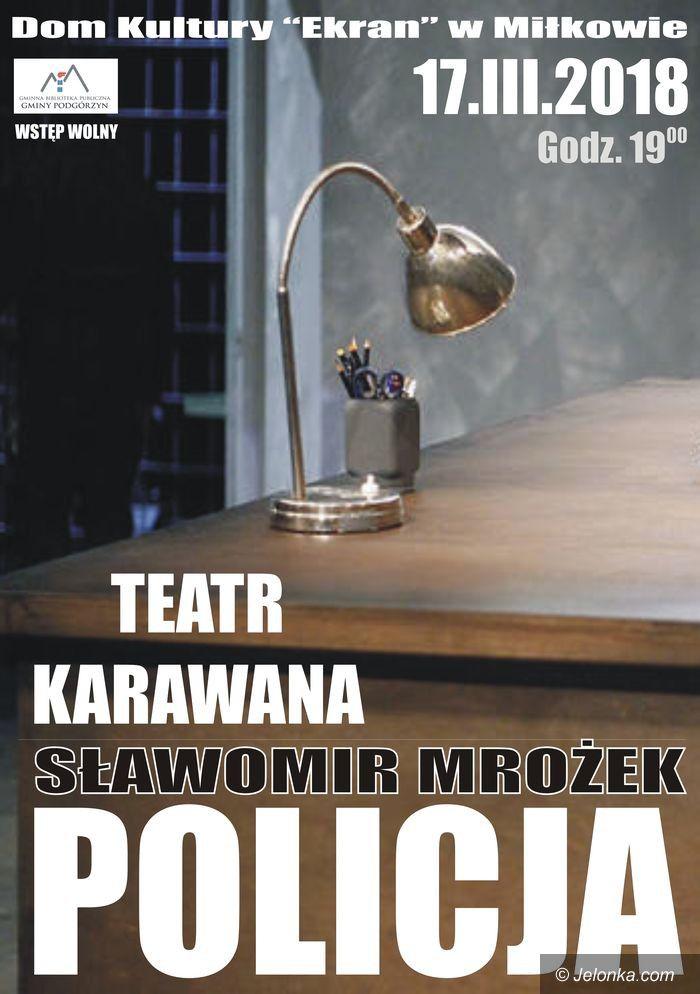 Region: Spektakl Teatru Karawana w Miłkowie