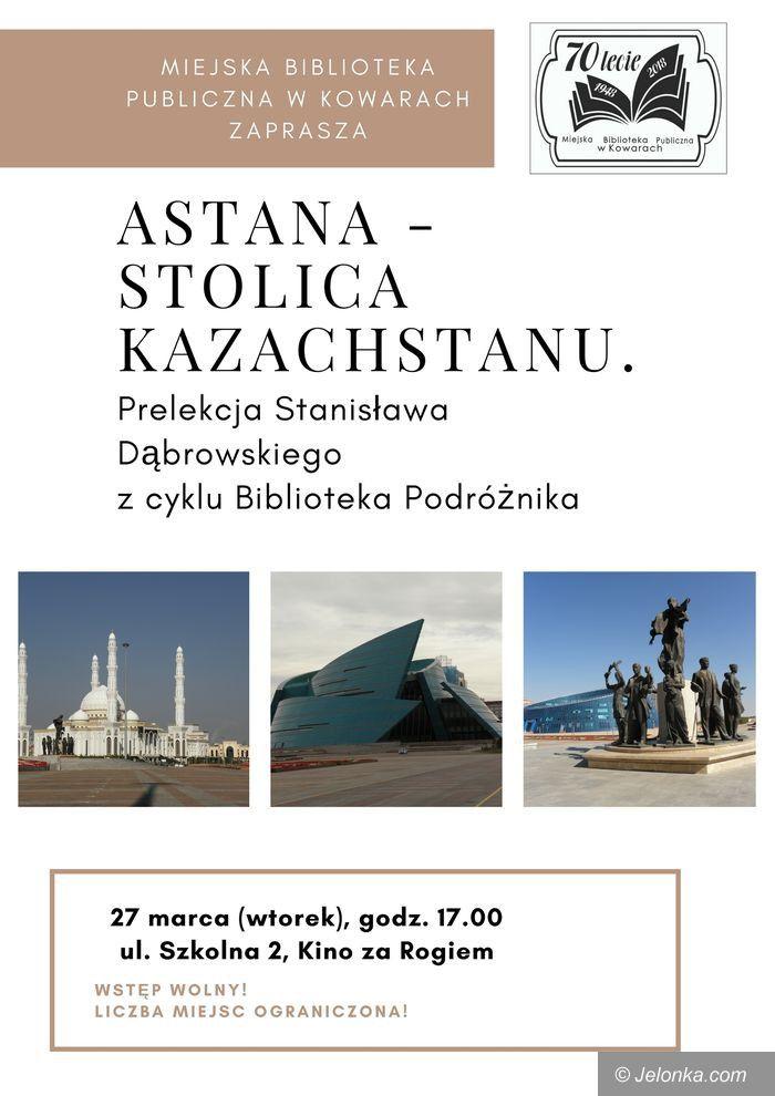 Kowary: Biblioteka Podróżnika – wyprawa do Astany