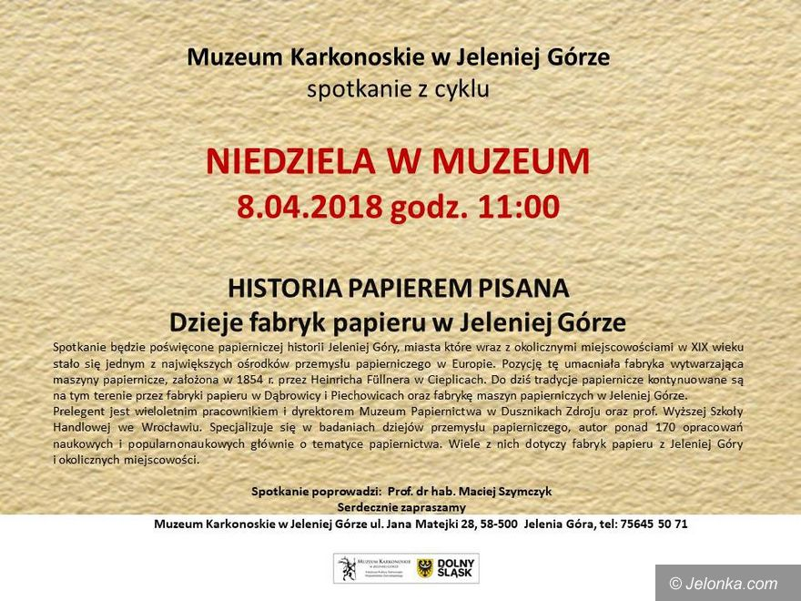 Jelenia Góra: Niedziela w muzeum: o historii papierniczej