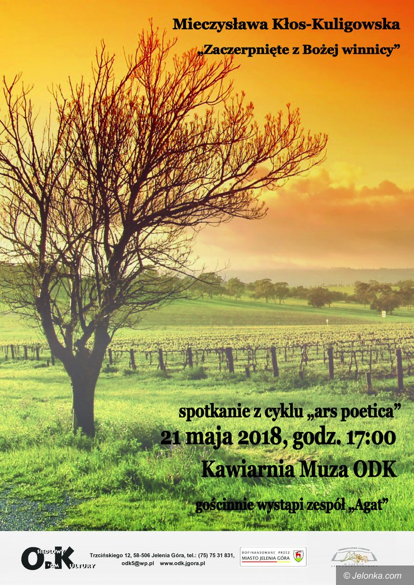 Jelenia Góra: Ars poetica: Zaczerpnięte z Bożej winnicy