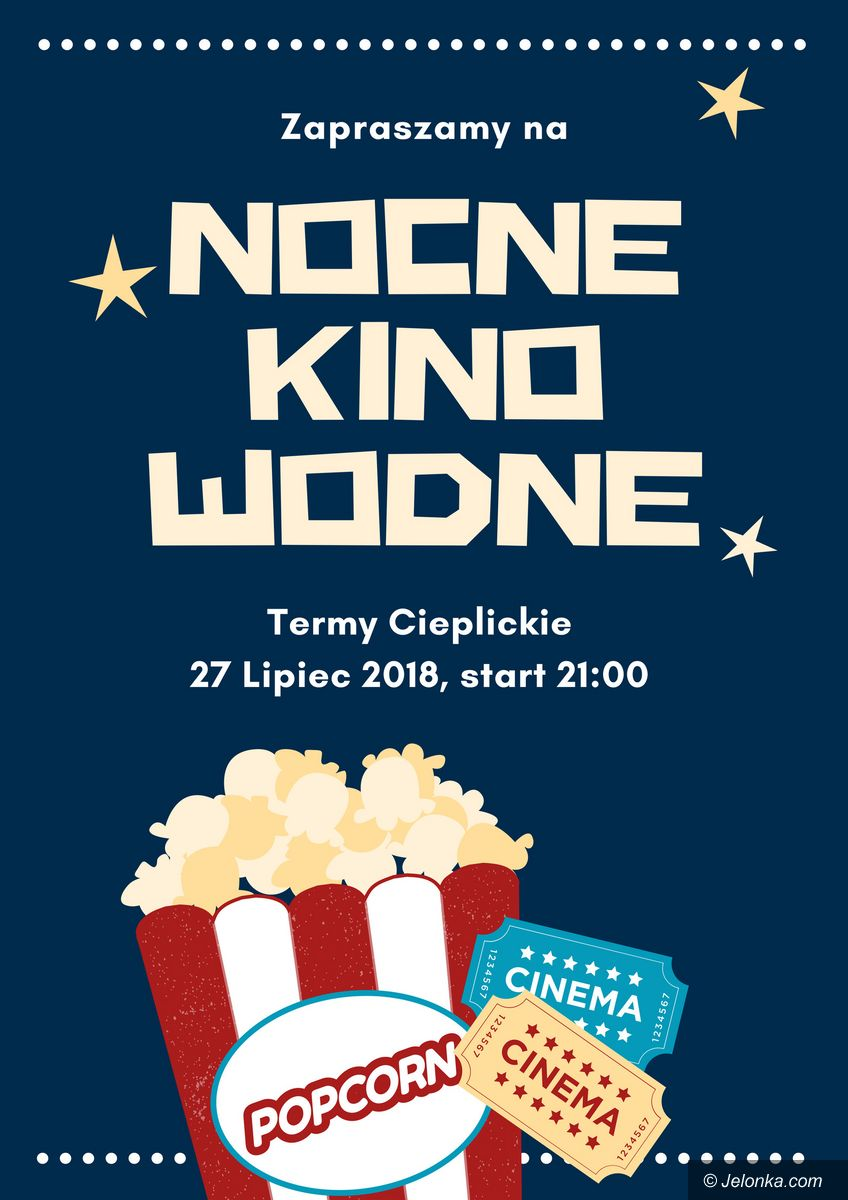 Jelenia Góra: Nocne kino wodne w Termach Cieplickich