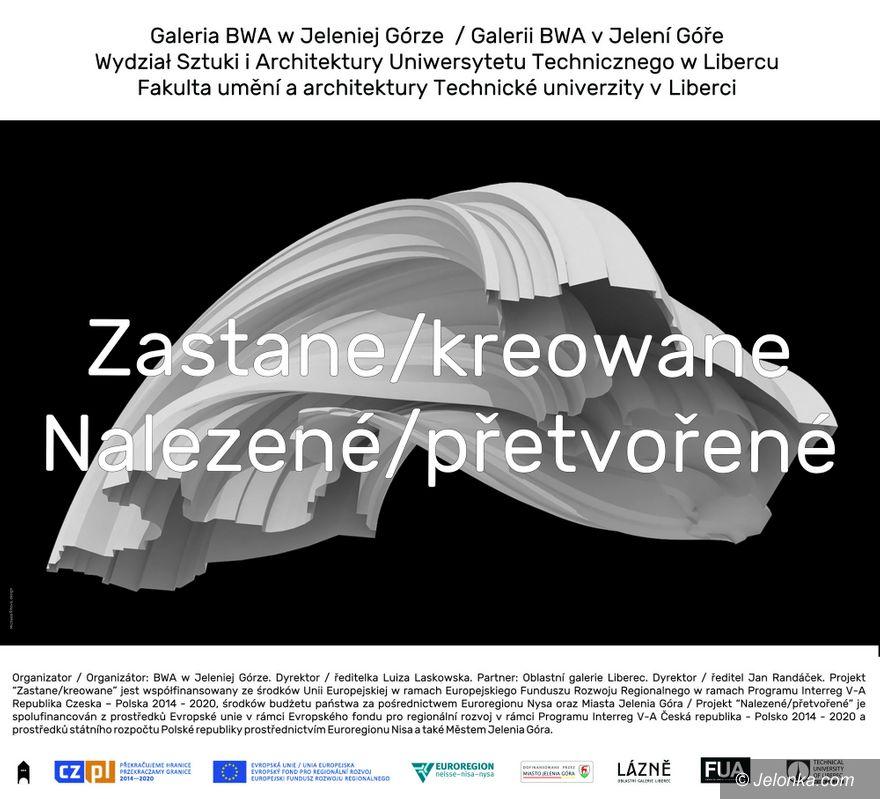 """Jelenia Góra: """"Zastane/kreowane"""" wkrótce w BWA"""