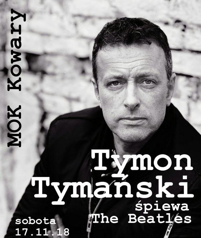 Kowary: Tymon Tymański wystąpi w Kowarach