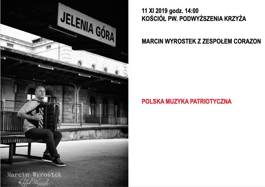 Jelenia Góra: Marcin Wyrostek patriotycznie w Jeleniej Górze