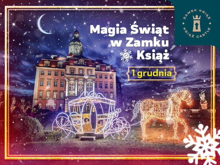 Wałbrzych: Magia świąt w Zamku Książ