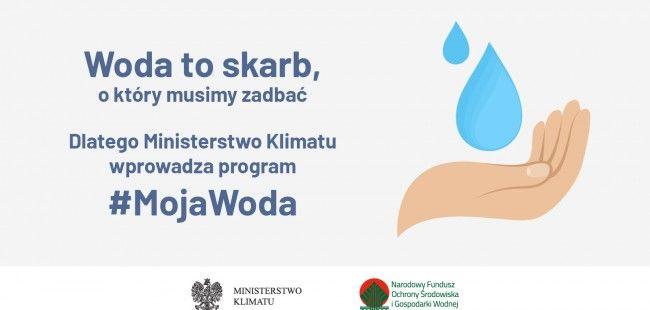 """Region: Nowy program """"Moja woda"""""""