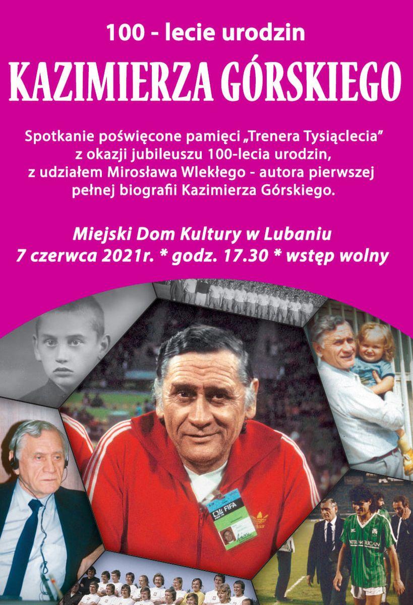 Lubań: Pamięci K. Górskiego