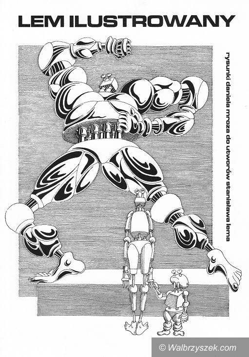 Wałbrzych: Ilustrowany Lem