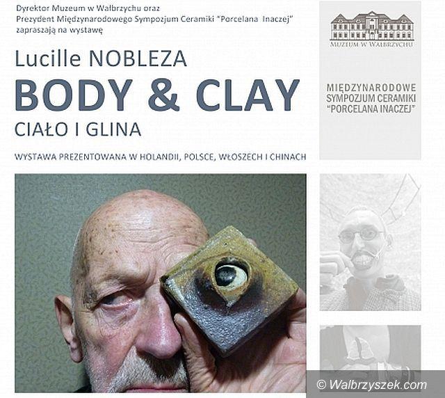 Wałbrzych: BODY AND CLAY (Ciało i Glina) w Muzeum w Wałbrzychu
