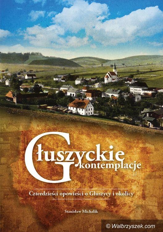 REGION, Głuszyca: Stanisław Michalik będzie promował swoją książkę
