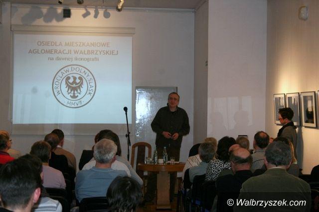 Wałbrzych: Osiedla mieszkaniowe przedwojennego Wałbrzycha i powiatu wałbrzyskiego