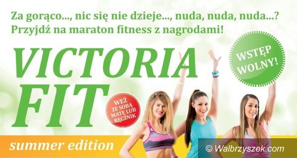 Wałbrzych: Maraton fitness w Galerii Victoria