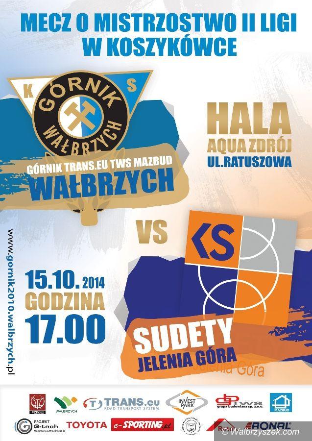 Wałbrzych: II liga koszykówki: Ważne derby z Sudetami