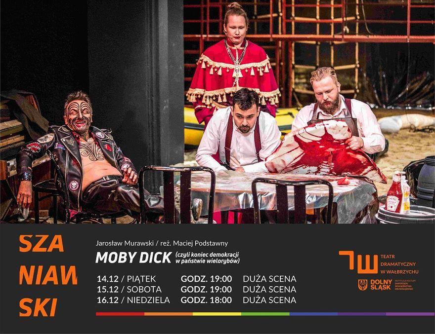 """Wałbrzych: Zapraszamy na spektakl """"MOBY DICK, czyli koniec demokracji w państwie wielorybów"""""""