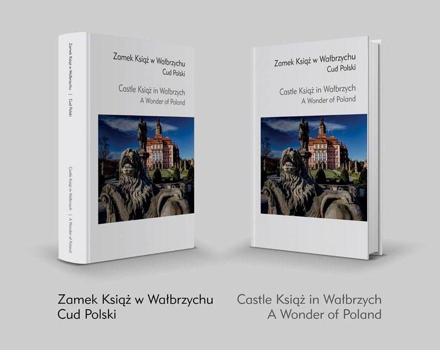 """Wałbrzych: Album fotograficzny """"Zamek Książ w Wałbrzychu Cud Polski"""" już w sprzedaży"""
