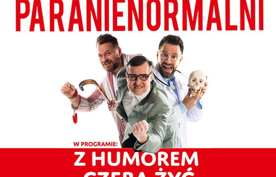 Wałbrzych: Kabaret Paranienormalni wystąpi w Wałbrzychu