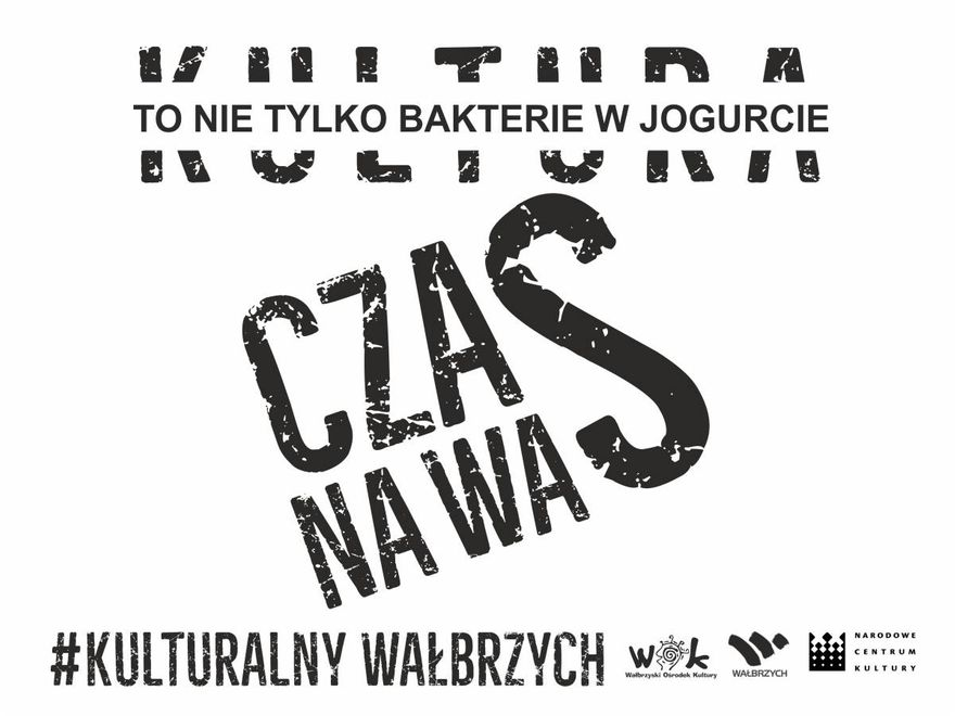 Wałbrzych: Kulturalny Wałbrzych, czas na Was