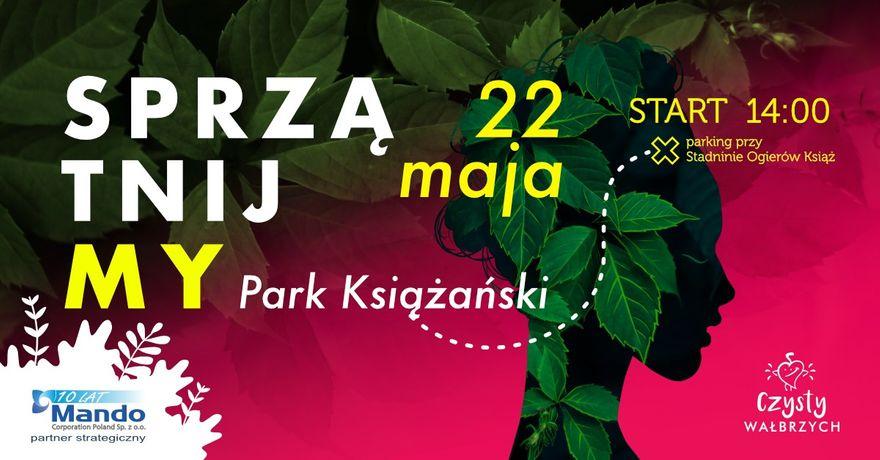 Wałbrzych/REGION: Posprzątają park