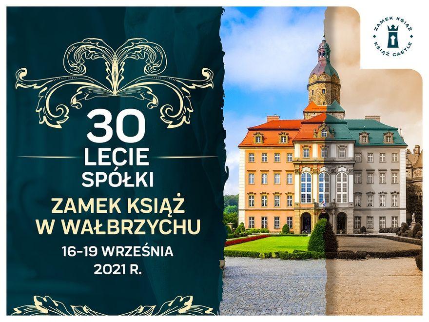Wałbrzych: 30 lat spółki Zamek Książ