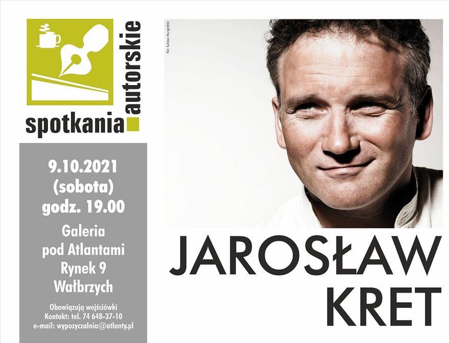 Wałbrzych: Jarosław Kret w Wałbrzychu