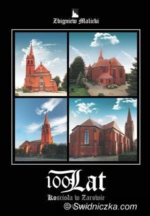Żarów: Okrągły wiek żarowskiego kościoła