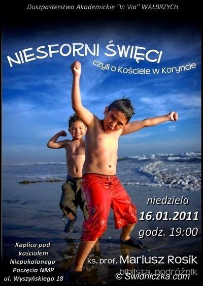 Wałbrzych: Niesforni święci w Wałbrzychu