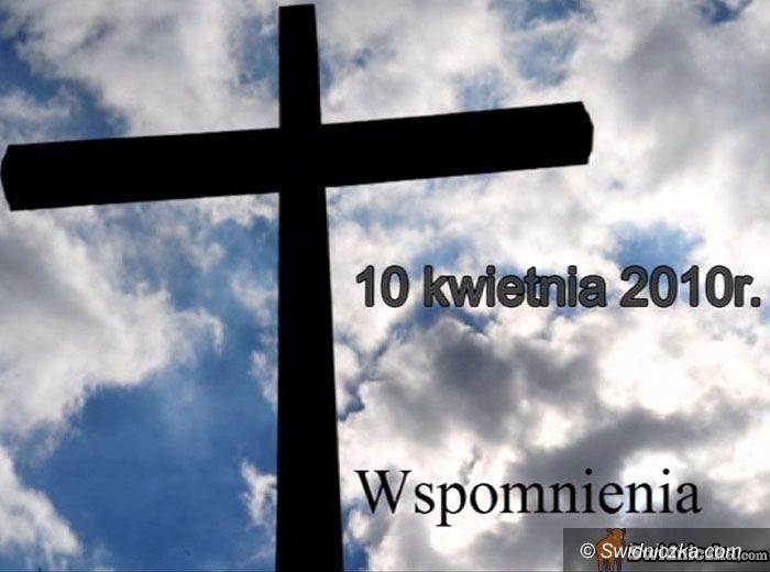 Świdnica: Wspomnienia: 10 kwietnia 2010 r. Zobacz film