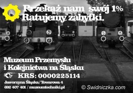 Jaworzyna Śląska: Przekaż 1% podatku Muzeum Przemysłu i Kolejnictwa
