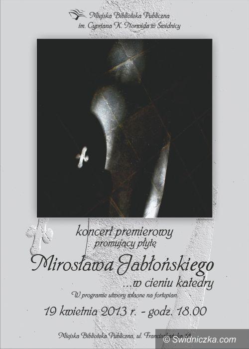 Świdnica: … w cieniu katedry – koncert w MBP