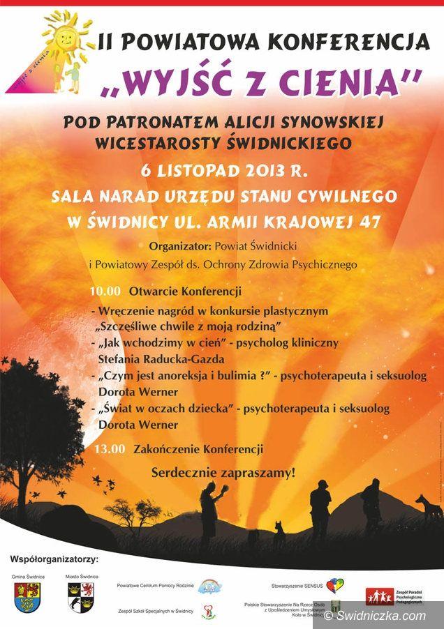 """Świdnica: II Powiatowa Konferencja """"Wyjść z Cienia"""""""
