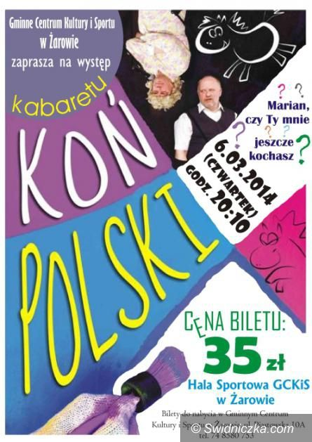 Żarów: Kabaret Koń Polski w Żarowie [WYGRAJ BILETY]