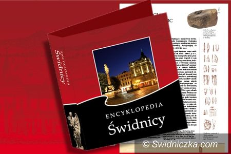 Świdnica: Kolejna część Encyklopedii Świdnicy dostępna w wersji papierowej  i elektronicznej