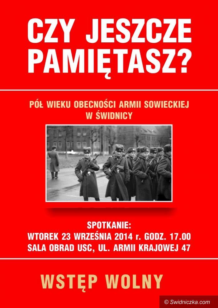 Świdnica: Czy pamiętasz obecność armii sowieckiej w Świdnicy? – specjalne spotkanie