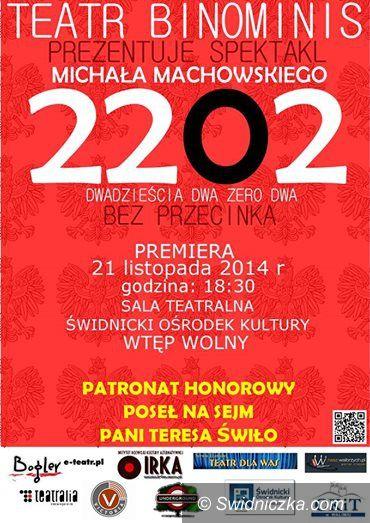 """Świdnica: """"2202: Dwadzieścia Dwa Zero Dwa Bez Przecinka"""""""