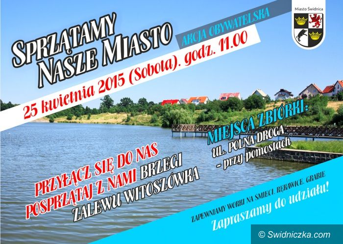 Świdnica: Sprzątamy teren wokół zalewu Witoszówka