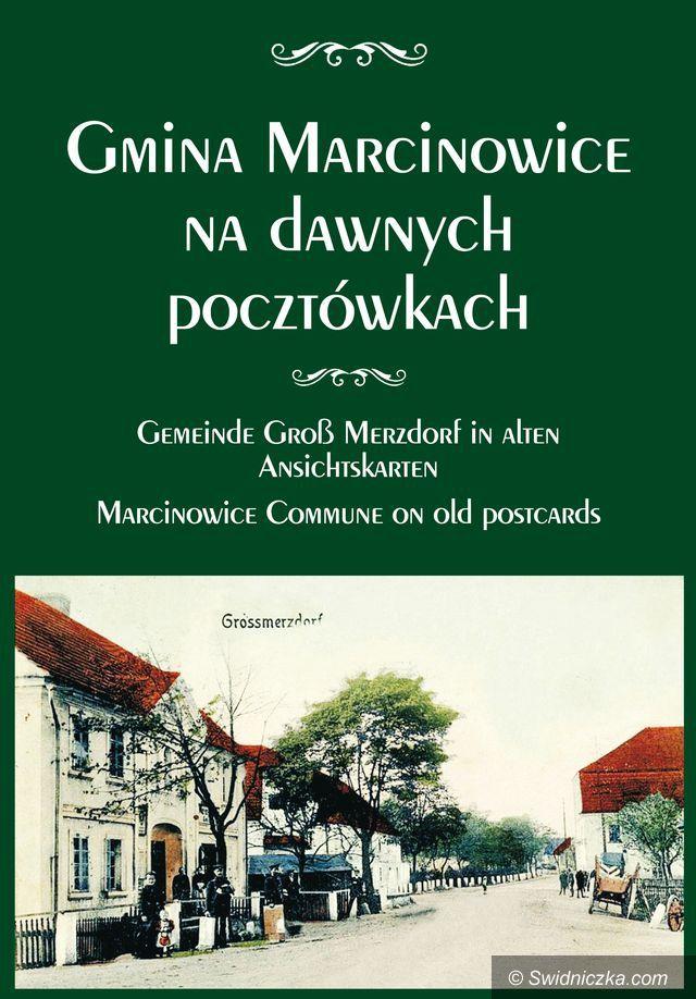"""Marcinowice: Album """"Gmina Marcinowice na dawnych pocztówkach"""" już gotowy"""