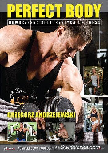 Świebodzice: Wie wszystko o fitness i napisał książkę