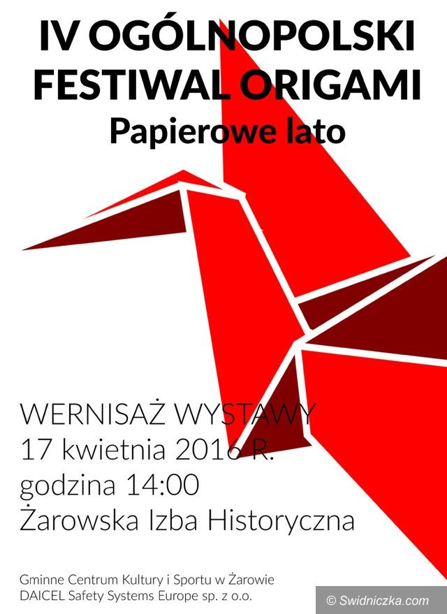 Żarów: Żarów: Zapraszamy na Festiwal Origami