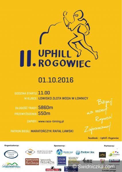 REGION: II Uphill Rogowiec już 1 października