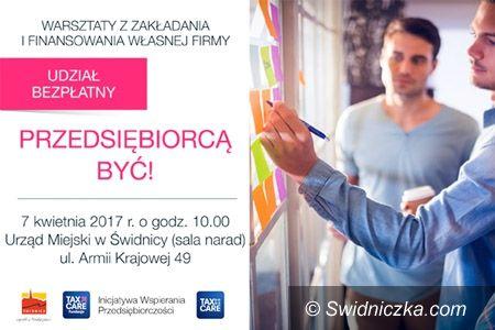 """Świdnica: Zapraszamy na bezpłatne spotkanie informacyjno – szkoleniowe """"Przedsiębiorcą być!"""""""