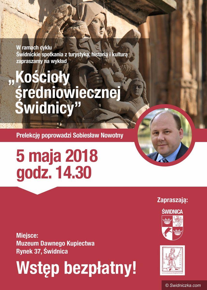 """Świdnica: Zapraszamy na wykład pt. """"Kościoły średniowiecznej Świdnicy"""""""