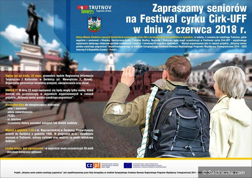 Świdnica: Zapraszamy seniorów na Festiwal cyrku Cirk–UFF w Trutnovie