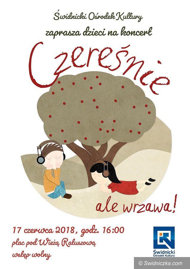 Świdnica: Czereśnie zagrają dzieciom pod Wieżą Ratuszową
