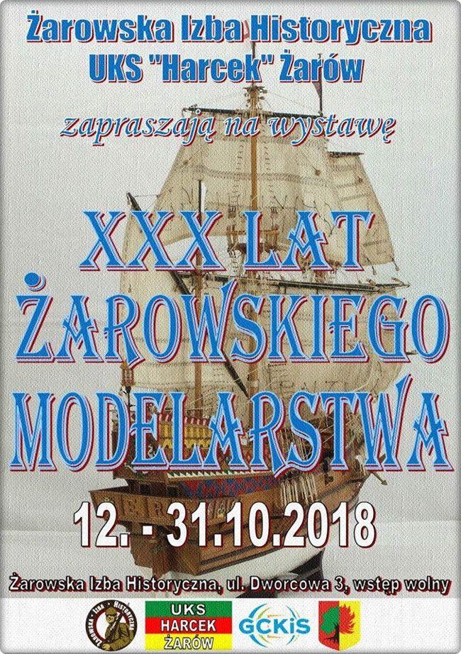 """Żarów: Wystawa """"XXX lat Żarowskiego Modelarstwa"""""""