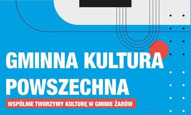 Gmina Żarów: Kultura dla wszystkich